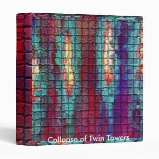 Collapse of Twin Towers Binder