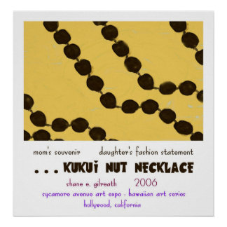 Collar de la nuez de Kuku'i Posters