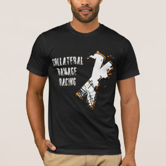 Collateral Damage Racing T-Shirt