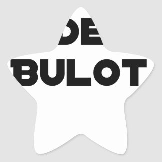 COLLEAGUE OF BULOT - Word games - François City Star Sticker