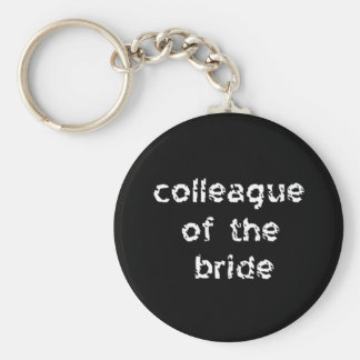 Colleague of the Bride Keychain