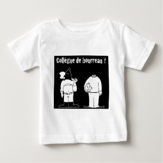 Colleague of Torturer (François City & Gdb Gdblog) Baby T-Shirt