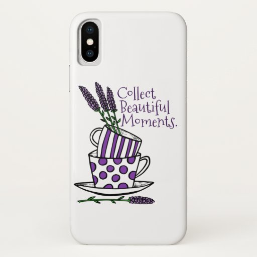 Collect Beautiful Moments iPhone X Case