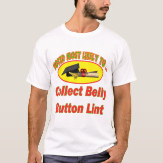Collect Belly Button Lint T-Shirt