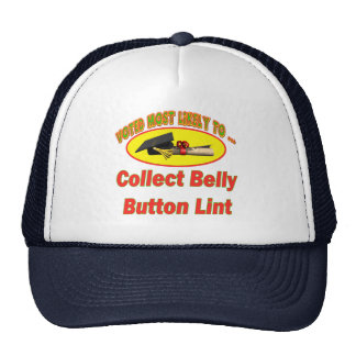 Collect Belly Button Lint Trucker Hat