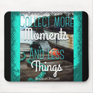 Collect Moments Mouse Pad