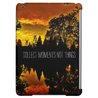 Collect Moments Not Things Adventurous Quote iPad Air Cover