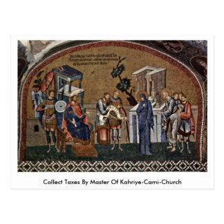 Collect Taxes By Master Of Kahriye-Cami-Church Postcard