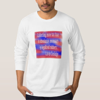 Collecting Taxes Tee Shirt