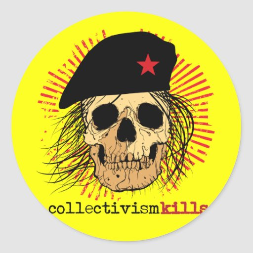 Collectivism Kills Round Stickers