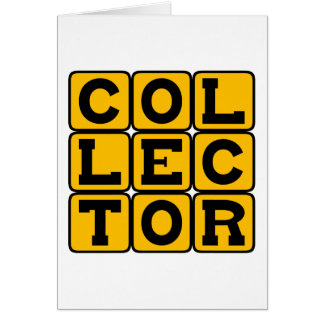 Collector, Coin Stamp or Otherwise Greeting Card