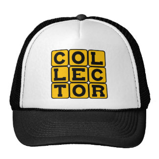 Collector, Coin Stamp or Otherwise Trucker Hat
