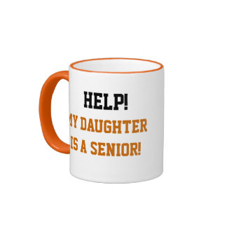 College Admissions - Help My Daughter is a Senior! Ringer Mug