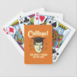 "College: Best 7 Years Of My Life Bicycle Playing Cards<br><div class=""desc"">Welcome to RetroSpoofs. It&#39;s the ultimate collection of classic,  retro-style t-shirts that pokes fun at beer,  men,  women,  poker,  jobs and all the other bad things that make us feel so good!</div>"