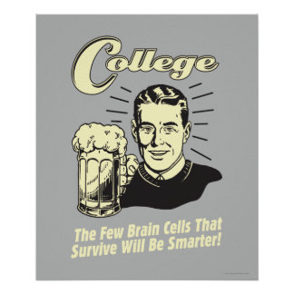 College: Brain Cells Survive Smarter Poster