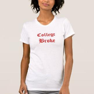 College Broke T-Shirt