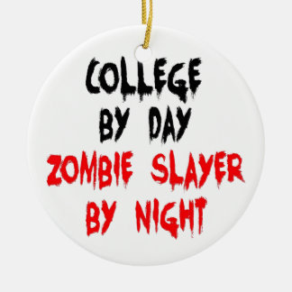 College by Day Zombie Slayer by Night Double-Sided Ceramic Round Christmas Ornament