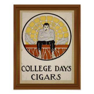 College Days Cigars Vintage Male Circle Ad Poster