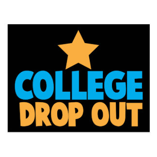 College Drop out Postcard
