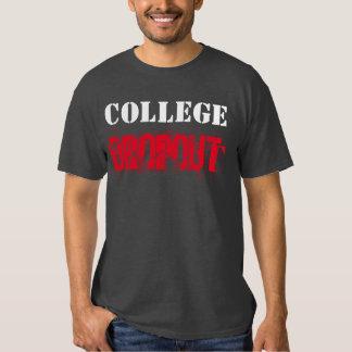 """""""College Dropout"""" t-shirt"""