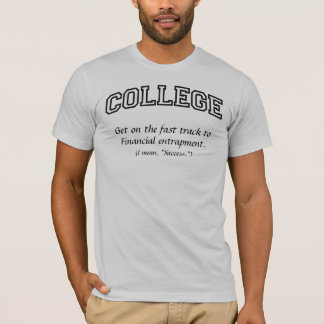 College fast track T-shirts, Black Text T-Shirt