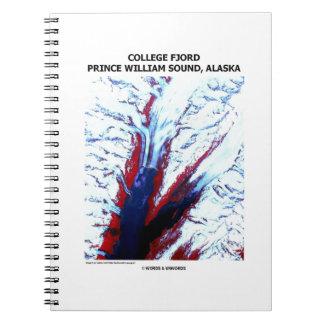 College Fjord Prince William Sound Alaska Spiral Notebook