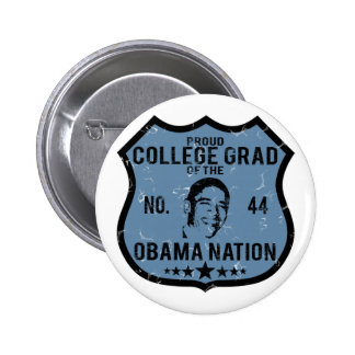 College Grad Obama Nation Pins