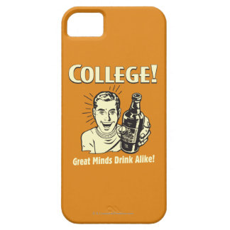 College: Great Minds Drink Alike iPhone SE/5/5s Case