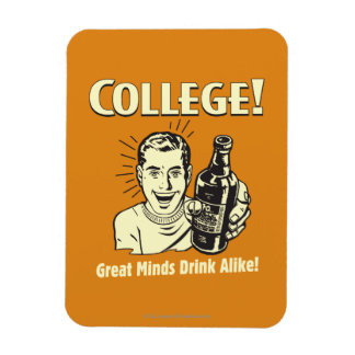 College: Great Minds Drink Alike Rectangular Photo Magnet