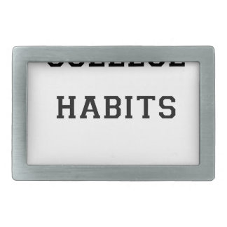 College Habits Rectangular Belt Buckle