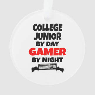 College Junior by Day Gamer by Night Ornament