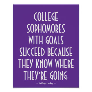 College Sophomores Motivational Poster in Purple