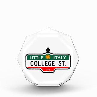College Street, Toronto Street Sign Acrylic Award