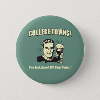 College Towns: 2 Bookstores 300 Bars Button