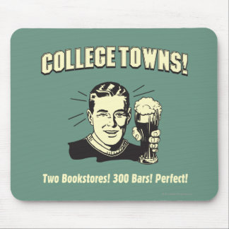 College Towns: 2 Bookstores 300 Bars Mouse Pad