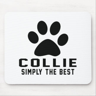 Collie Simply the best Mousepads