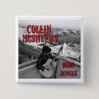 Collin McSheehy (Hobo Jungle Album Cover) Pinback Button