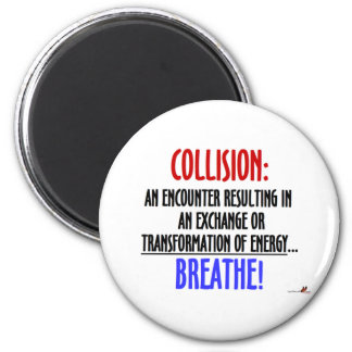 Collision Magnet