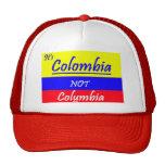 Colombia not Columbia ball CAP Trucker Hat