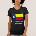 Colombian and Texan Pride T Shirts