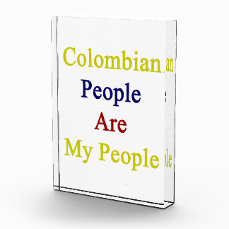 Colombian People Are My People Acrylic Award