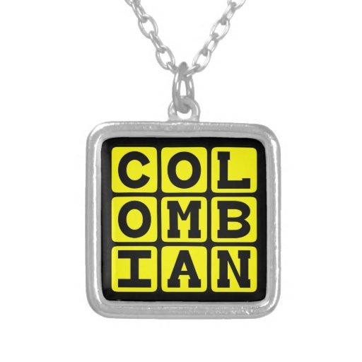 Colombiano, nacionalidad pendiente