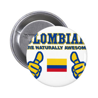 colombians are naturally awesome 2 inch round button
