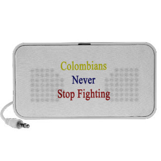 Colombians Never Stop Fighting Speaker System