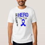 Colon Cancer Always My Hero My Wife Tshirts