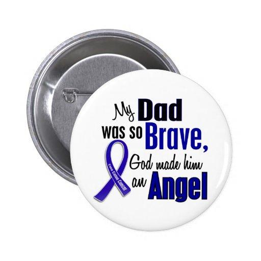 Colon Cancer ANGEL 1 Dad Pin