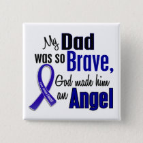 Colon Cancer ANGEL 1 Dad Pinback Button