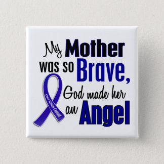 Colon Cancer ANGEL 1 Mother Pinback Button