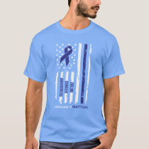 Colon Cancer Awareness because it Matters T-Shirt