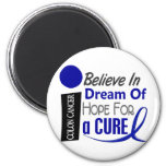 Colon Cancer Awareness BELIEVE DREAM HOPE Refrigerator Magnet